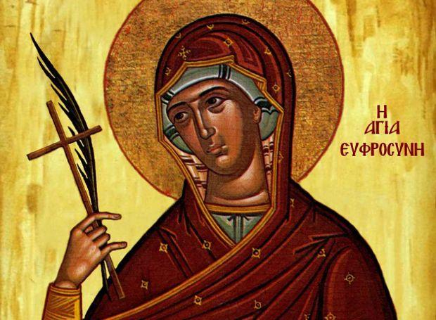 Αγ. Ευφροσύνη: Πέρασε τη ζωή της σαν μοναχός!