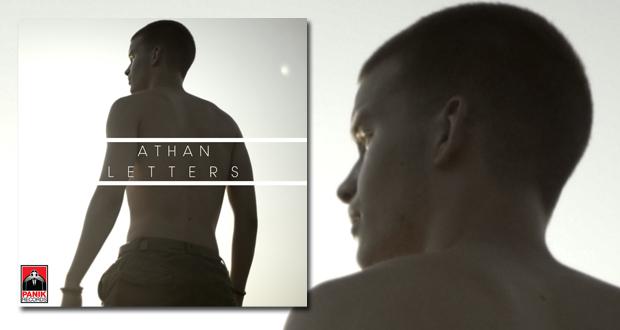 Με μία ερωτική μπαλάντα, με τίτλο «Letters», ο Athan κάνει το δισκογραφικό του ντεμπούτο και συστήνεται στο κοινό | Music video
