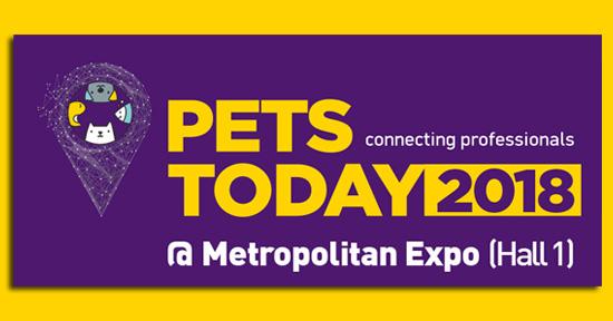 Έκθεση: Pets Today 2018 – Η Εξειδικευμένη Έκθεση Προϊόντων, Αξεσουάρ και Υπηρεσιών για όλα τα Ζώα Συντροφιάς