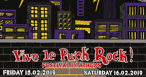 Vive Le Punk Rock – Festival In Athens the 6th edition is happening on February 15th & 16th 2019