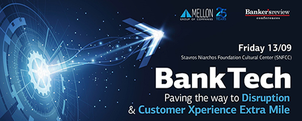 BankTech 2019: Ένα διεθνές Τραπεζικό Συνέδριο για 2η χρονιά στην Ελλάδα
