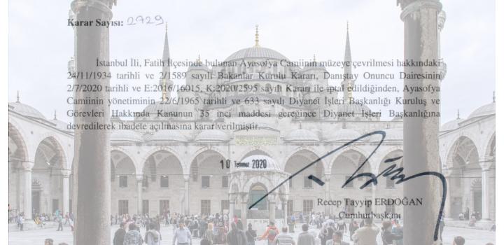 Το διάταγμα Ερντογάν που κάνει την Αγία Σοφία τζαμί!