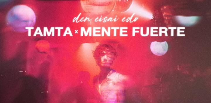 """""""Δεν Είσαι Εδώ"""" – Τάμτα x Mente Fuerte: Η πιο hot συνεργασία μόλις κυκλοφόρησε!"""