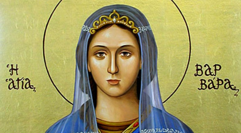 Αγία Βαρβάρα η Μεγαλομάρτυς – 4 Δεκεμβρίου