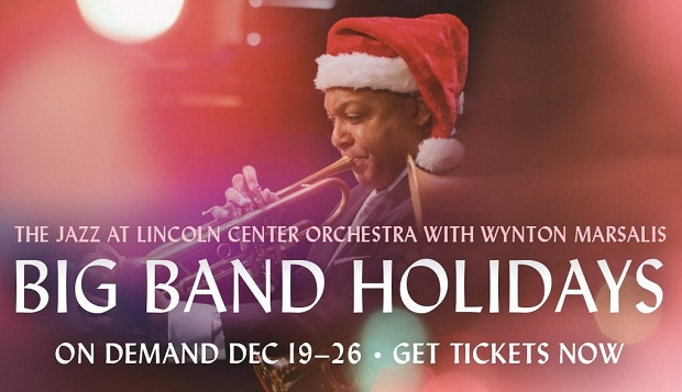 Big Band Holidays: JAZZ AT LINCOLN CENTER ORCHESTRA with WYNTON MARSALIS